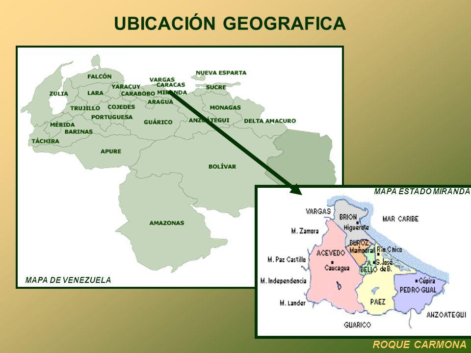 UBICACIÓN GEOGRAFICA ROQUE CARMONA MAPA DE VENEZUELA MAPA ESTADO MIRANDA