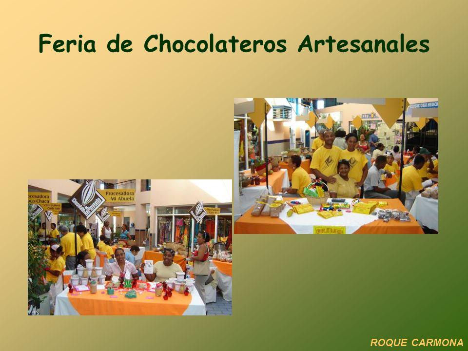 Feria de Chocolateros Artesanales ROQUE CARMONA