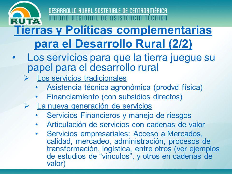 Los servicios para que la tierra juegue su papel para el desarrollo rural Los servicios tradicionales Asistencia técnica agronómica (prodvd física) Fi