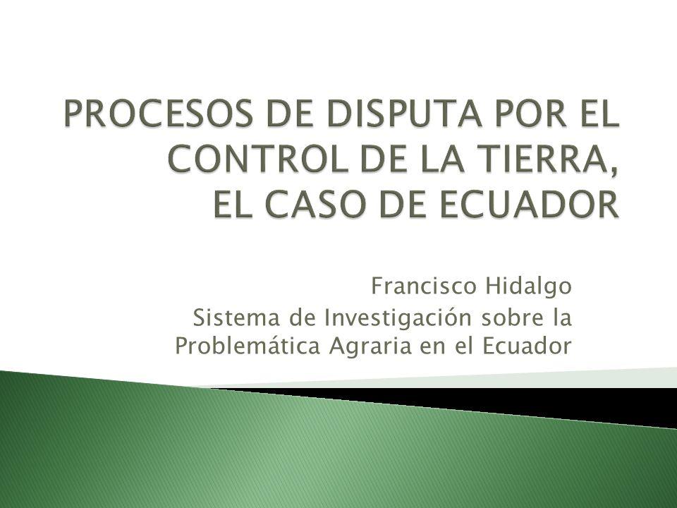 Francisco Hidalgo Sistema de Investigación sobre la Problemática Agraria en el Ecuador