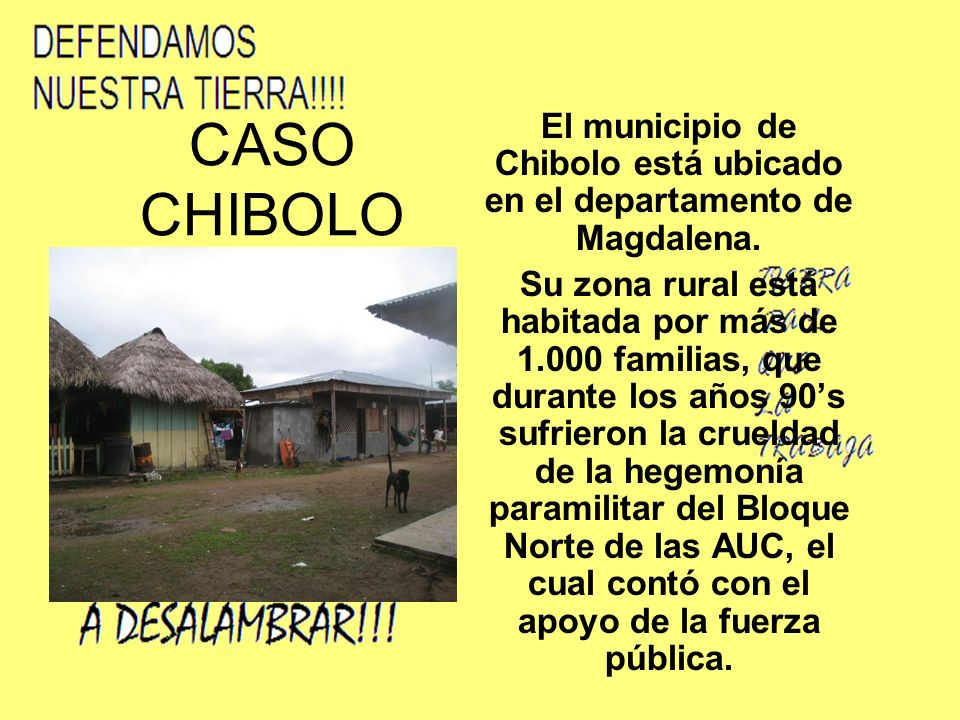 CASO CHIBOLO El municipio de Chibolo está ubicado en el departamento de Magdalena.