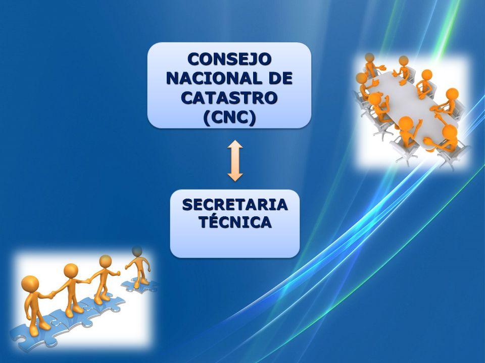 CONSEJO NACIONAL DE CATASTRO (CNC) SECRETARIA TÉCNICA