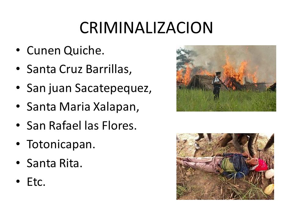 CRIMINALIZACION Cunen Quiche.