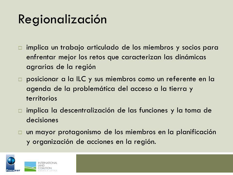 Regionalización implica un trabajo articulado de los miembros y socios para enfrentar mejor los retos que caracterizan las dinámicas agrarias de la re