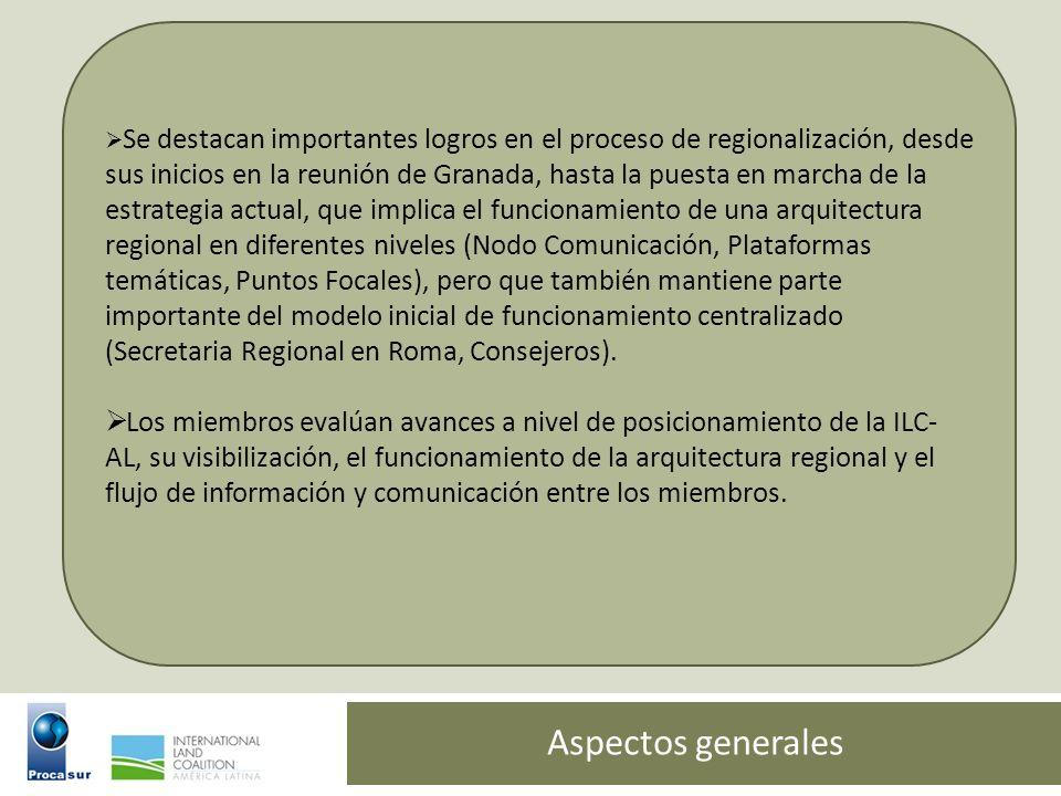 Aspectos generales Se destacan importantes logros en el proceso de regionalización, desde sus inicios en la reunión de Granada, hasta la puesta en mar