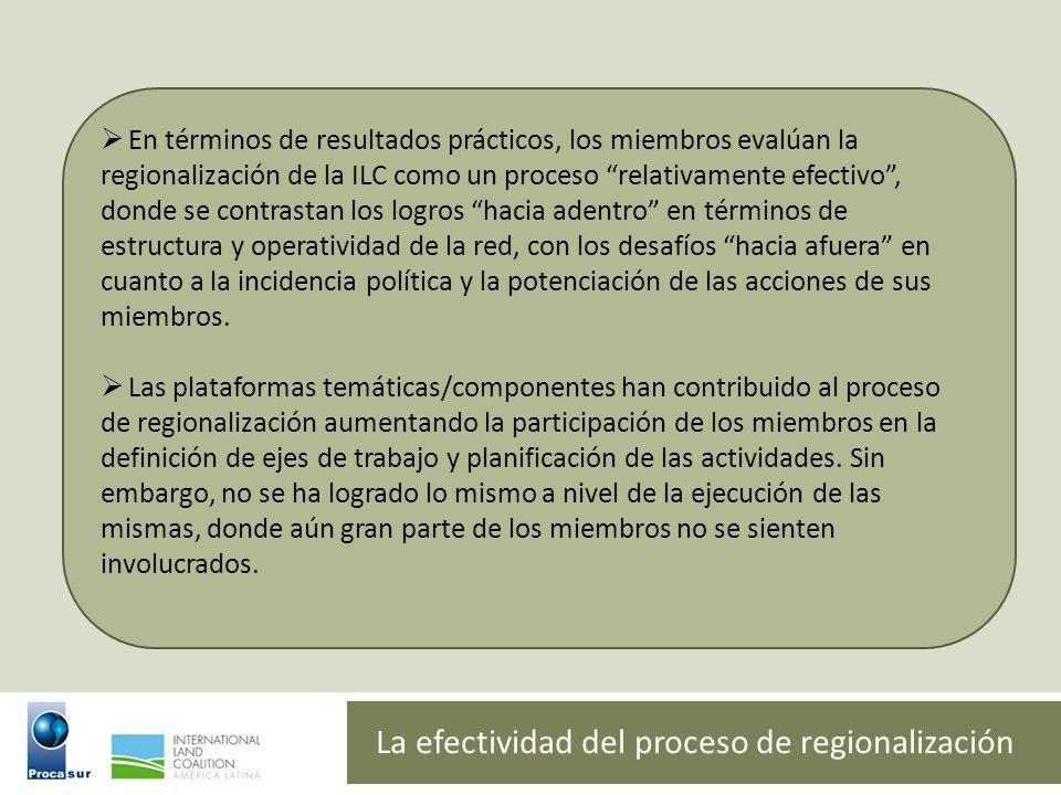 La efectividad del proceso de regionalización En términos de resultados prácticos, los miembros evalúan la regionalización de la ILC como un proceso r