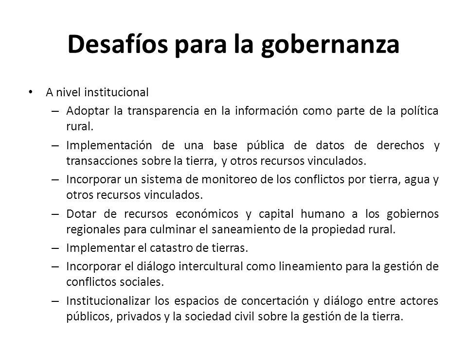 Desafíos para la gobernanza A nivel de la sociedad – Articular a las organizaciones sociales alrededor de una gobernanza responsable de la tierra.