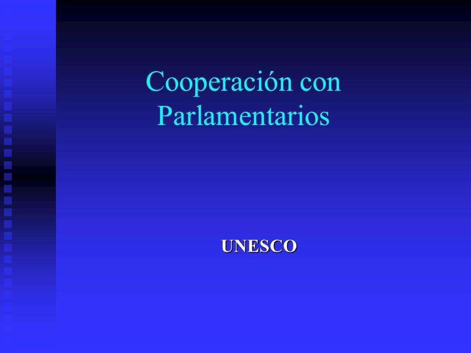 Cooperación con Parlamentarios UNESCO