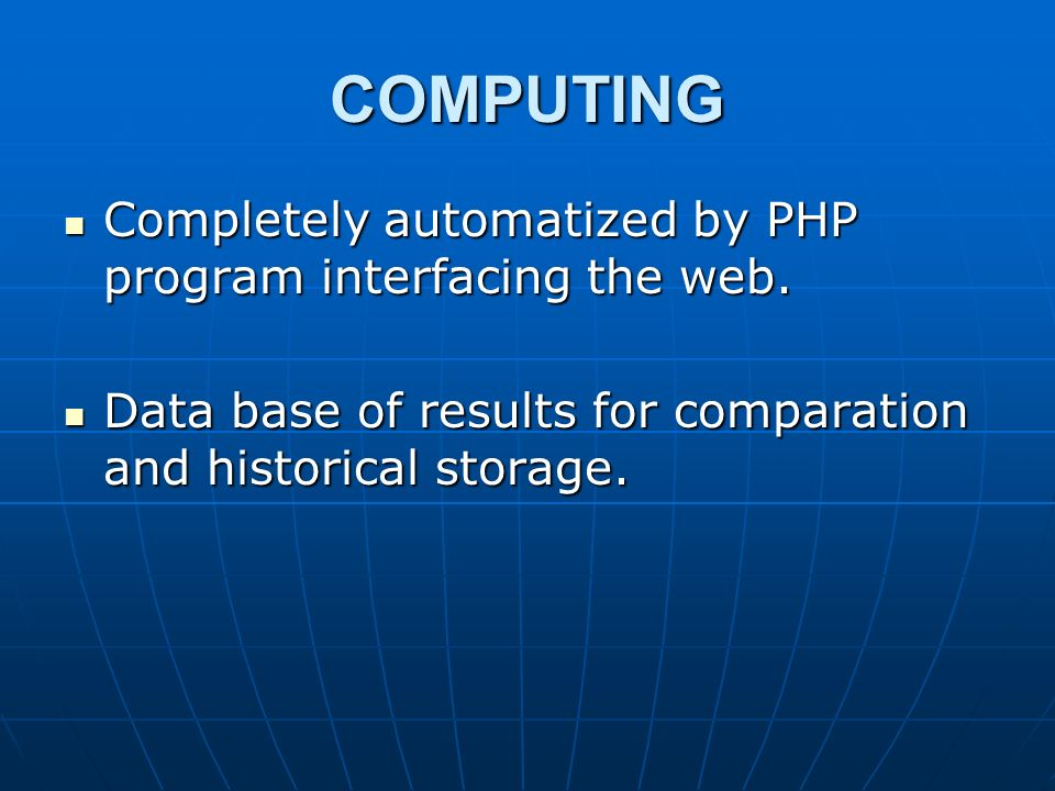 COMPUTING Completely automatized by PHP program interfacing the web.