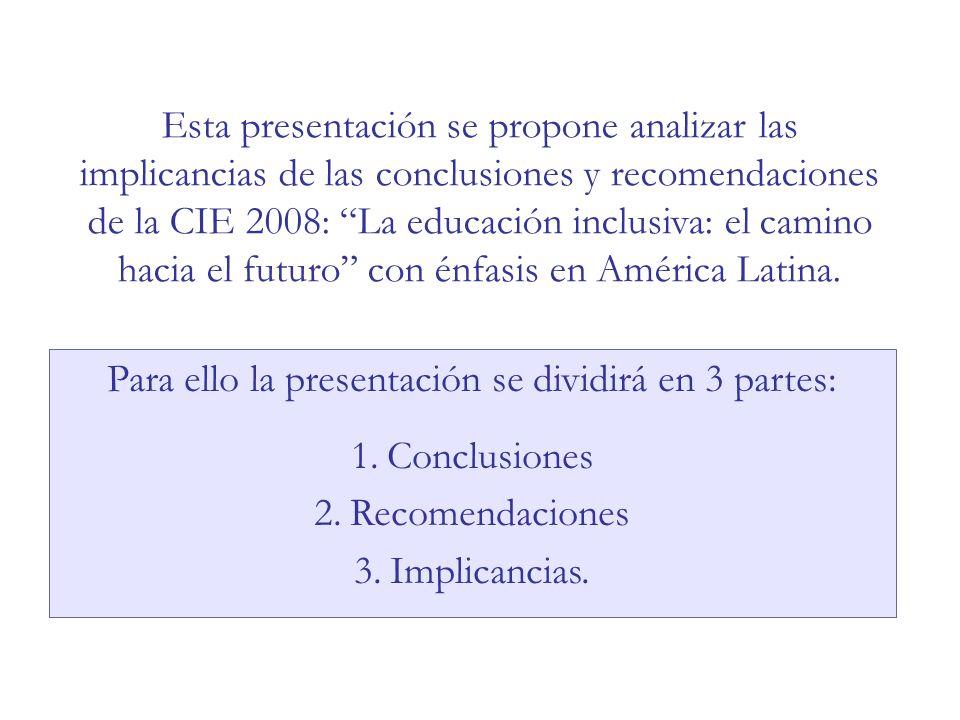 1. Conclusiones de la CIE 2008