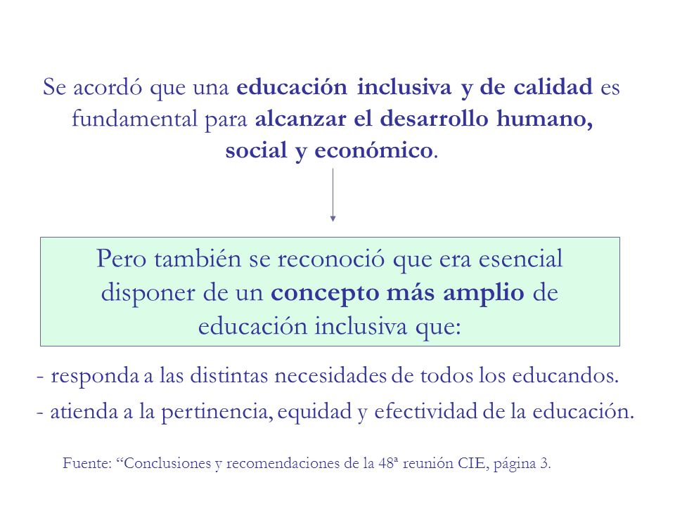 La garantía del derecho a la educación y de la igualdad se relaciona con el respeto por la diversidad pero garantizando resultados Implica entender que dar lo mismo a todos no es sinónimo de igualdad