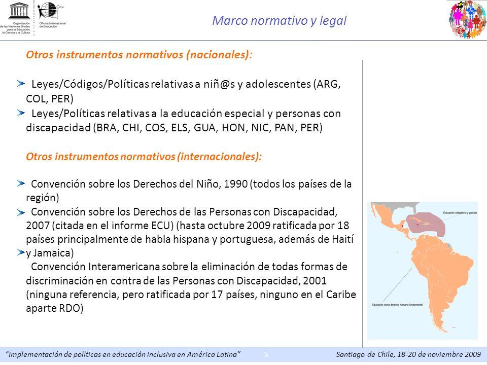 Implementación de políticas en educación inclusiva en América Latina Santiago de Chile, 18-20 de noviembre 20095 Otros instrumentos normativos (nacion