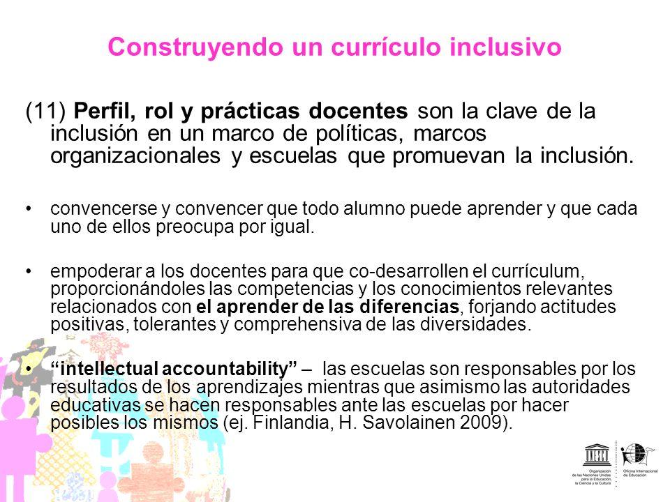 Construyendo un currículo inclusivo (11) Perfil, rol y prácticas docentes son la clave de la inclusión en un marco de políticas, marcos organizacional