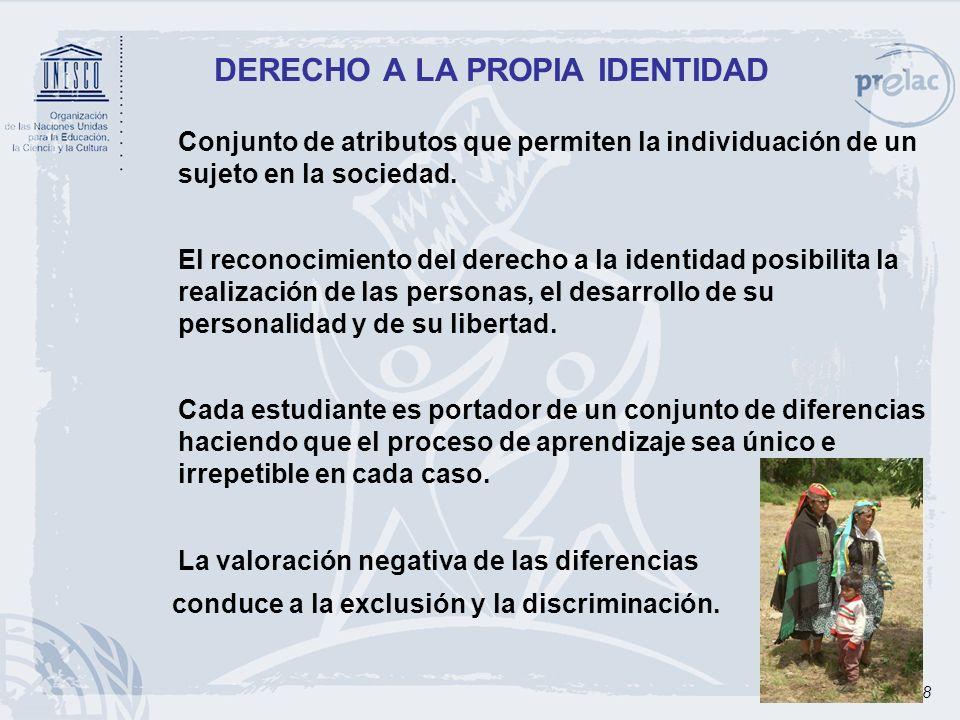 8 DERECHO A LA PROPIA IDENTIDAD Conjunto de atributos que permiten la individuación de un sujeto en la sociedad. El reconocimiento del derecho a la id