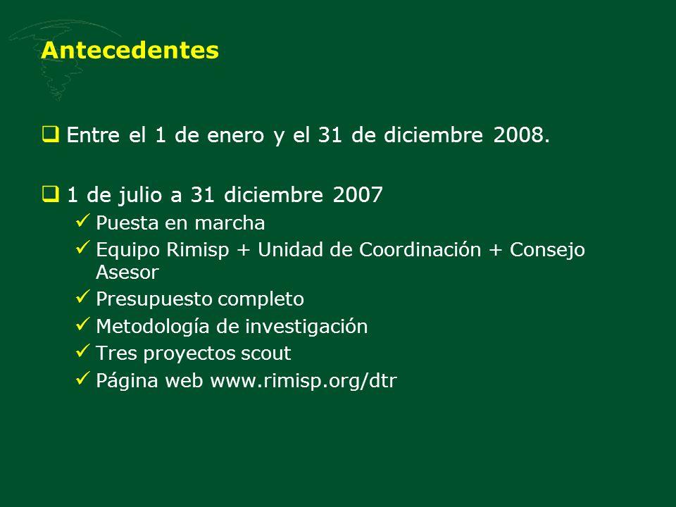 Antecedentes Entre el 1 de enero y el 31 de diciembre 2008.