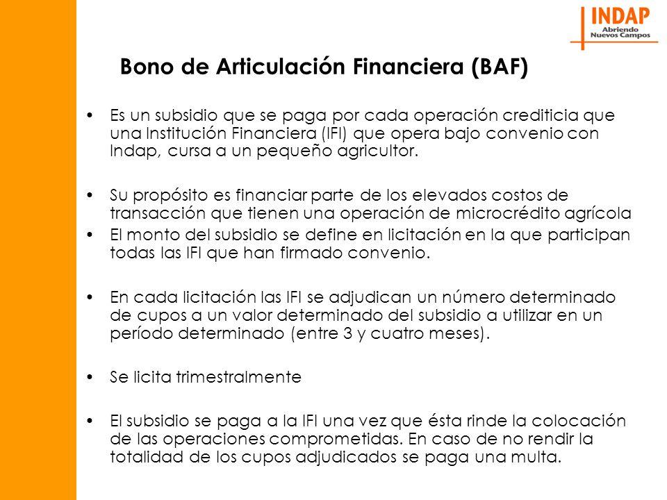 Bono de Articulación Financiera (BAF) Es un subsidio que se paga por cada operación crediticia que una Institución Financiera (IFI) que opera bajo convenio con Indap, cursa a un pequeño agricultor.