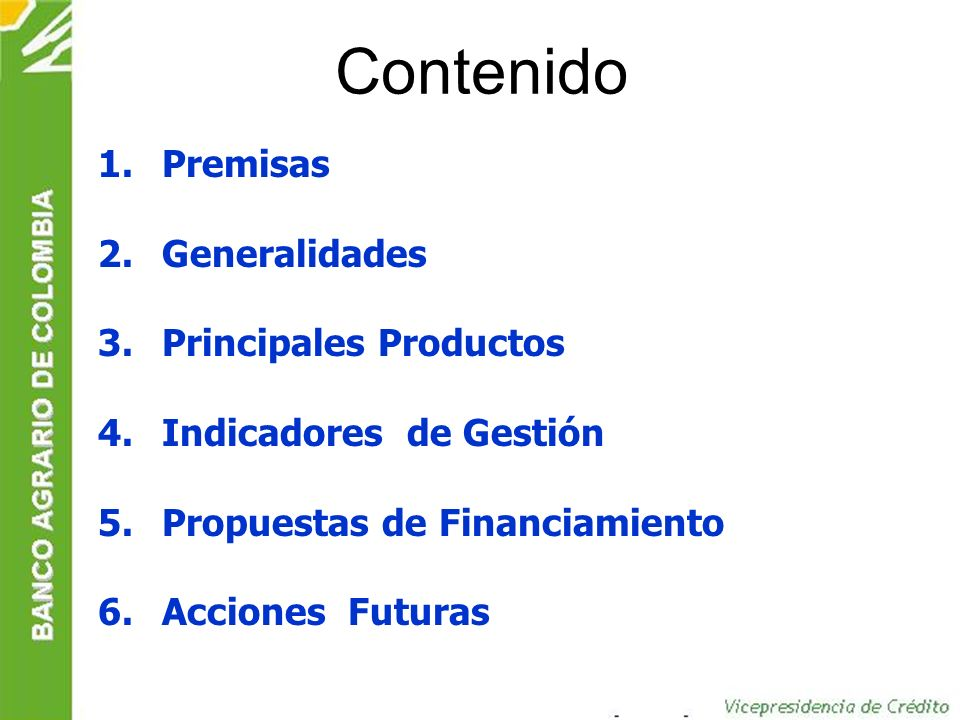 El índice de vencimiento de cartera se ubicó en 4,2% a diciembre de 2004 Fuente: Estados Financieros - Banco Agrario de Colombia S.A.