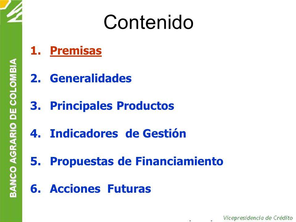 GERENCIA DE MERCADEO E INFORMACIÓN GERENCIA DE BANCA EMPRESARIAL GERENCIA DE BANCA DE PERSONAS GERENCIA DE BANCA OFICIAL GERENCIA DE BANCA AGROPECUARIA REGIONALES: Antioquia, Bogotá, Cafetera, Oriental, Sur, Occidente, Costa, Santanderes.