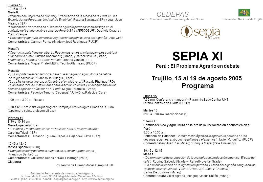 Seminario Permanente de Investigación Agraria Jr. León de la Fuente Nº 110 Magdalena del Mar –Lima 17- Perú Telefax : (51-1) 264-3063 e-mail : sepia@s
