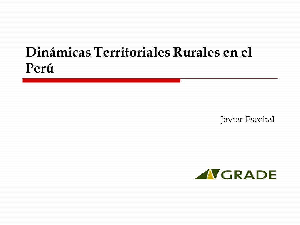 Dinámicas Territoriales Rurales en el Perú Javier Escobal