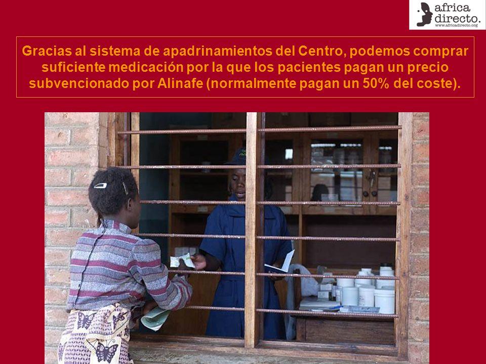 Gracias al sistema de apadrinamientos del Centro, podemos comprar suficiente medicación por la que los pacientes pagan un precio subvencionado por Alinafe (normalmente pagan un 50% del coste).