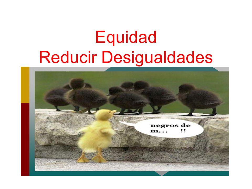 Equidad Reducir Desigualdades