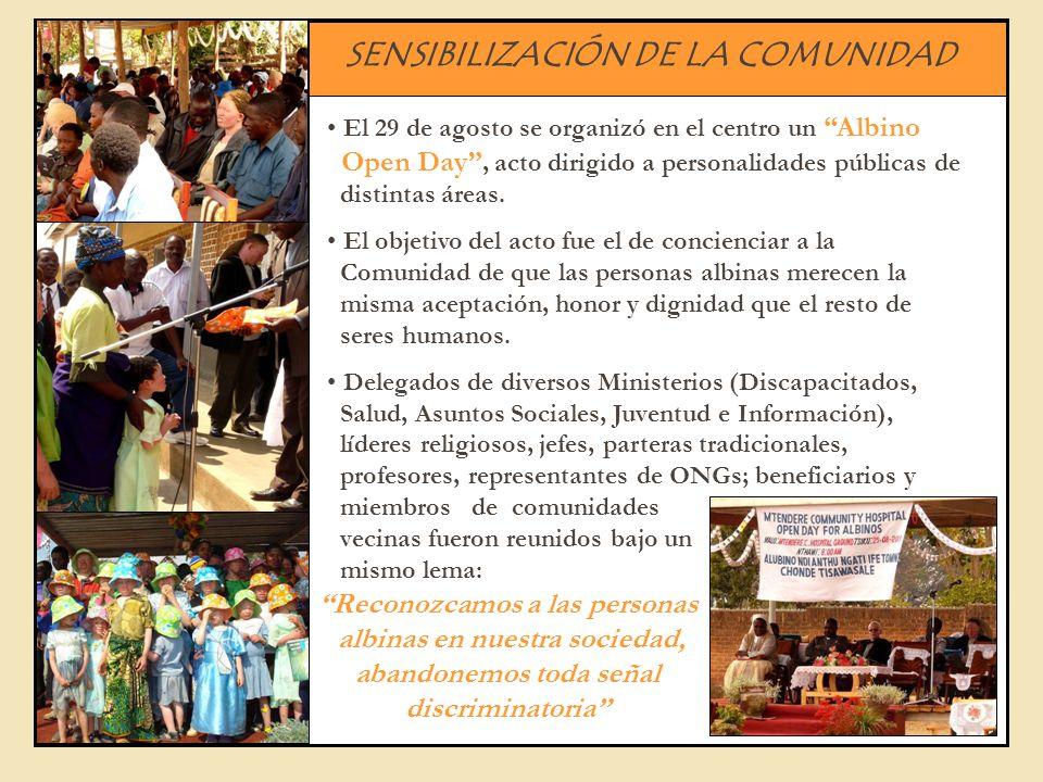 SENSIBILIZACIÓN DE LA COMUNIDAD El 29 de agosto se organizó en el centro un Albino Open Day, acto dirigido a personalidades públicas de distintas área