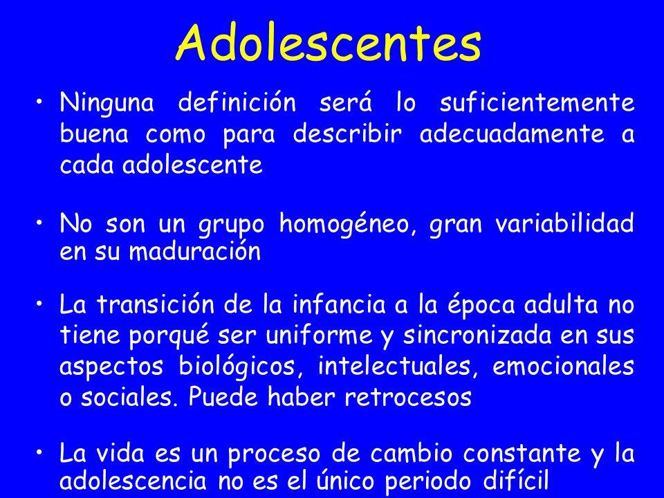 Adolescentes Ninguna definición será lo suficientemente buena como para describir adecuadamente a cada adolescente No son un grupo homogéneo, gran var