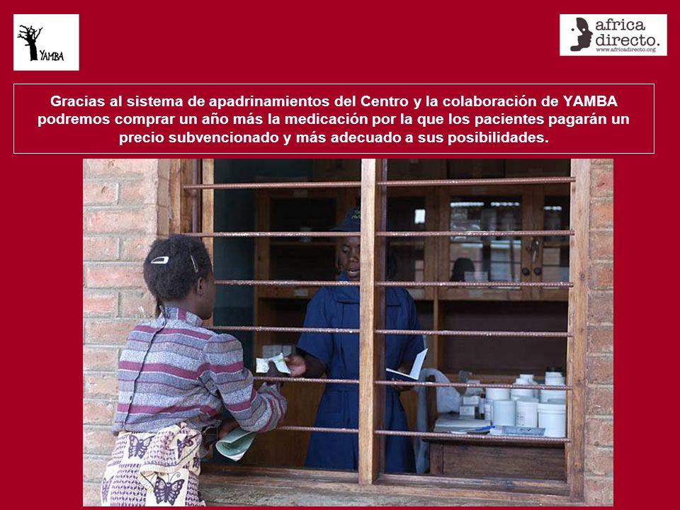 Gracias al sistema de apadrinamientos del Centro y la colaboración de YAMBA podremos comprar un año más la medicación por la que los pacientes pagarán un precio subvencionado y más adecuado a sus posibilidades.