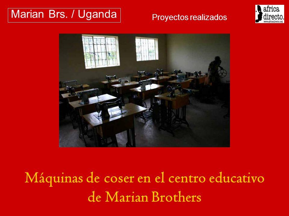 Máquinas de coser en el centro educativo de Marian Brothers Marian Brs. / Uganda Proyectos realizados