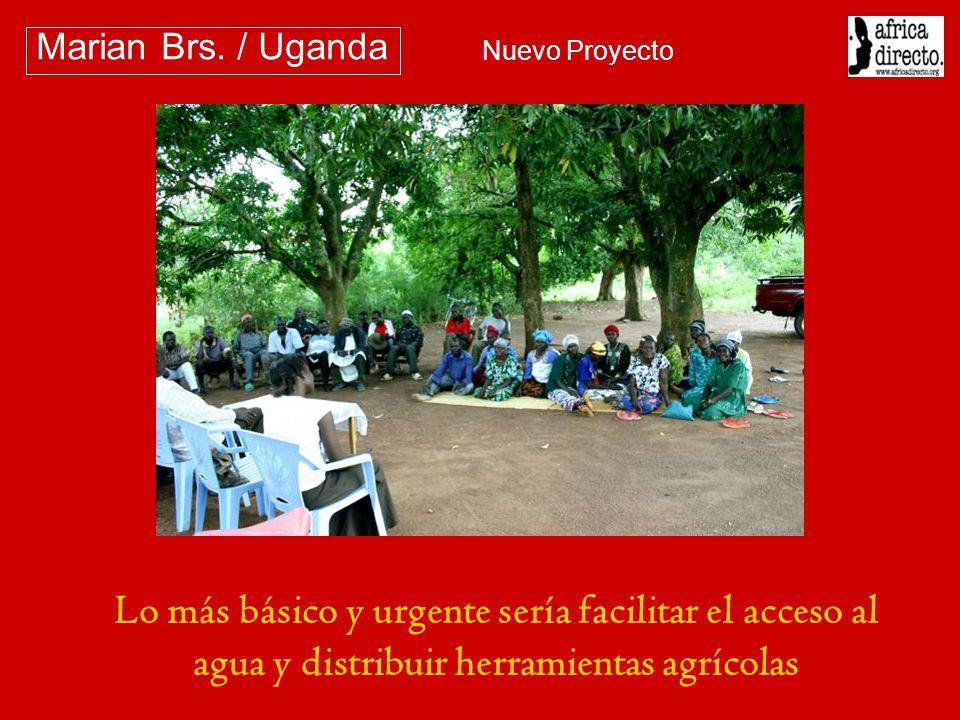 Lo más básico y urgente sería facilitar el acceso al agua y distribuir herramientas agrícolas Marian Brs. / Uganda Nuevo Proyecto
