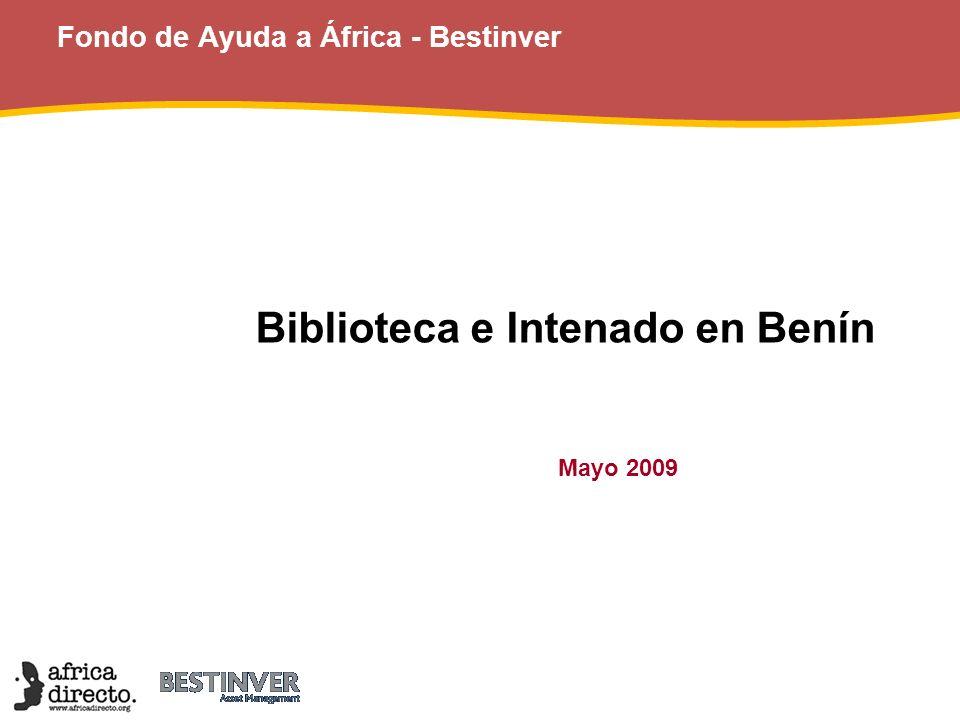 Fondo de Ayuda a África - Bestinver Biblioteca e Intenado en Benín Mayo 2009