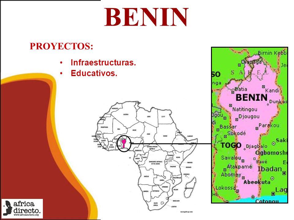 BENIN Infraestructuras. Educativos. PROYECTOS: