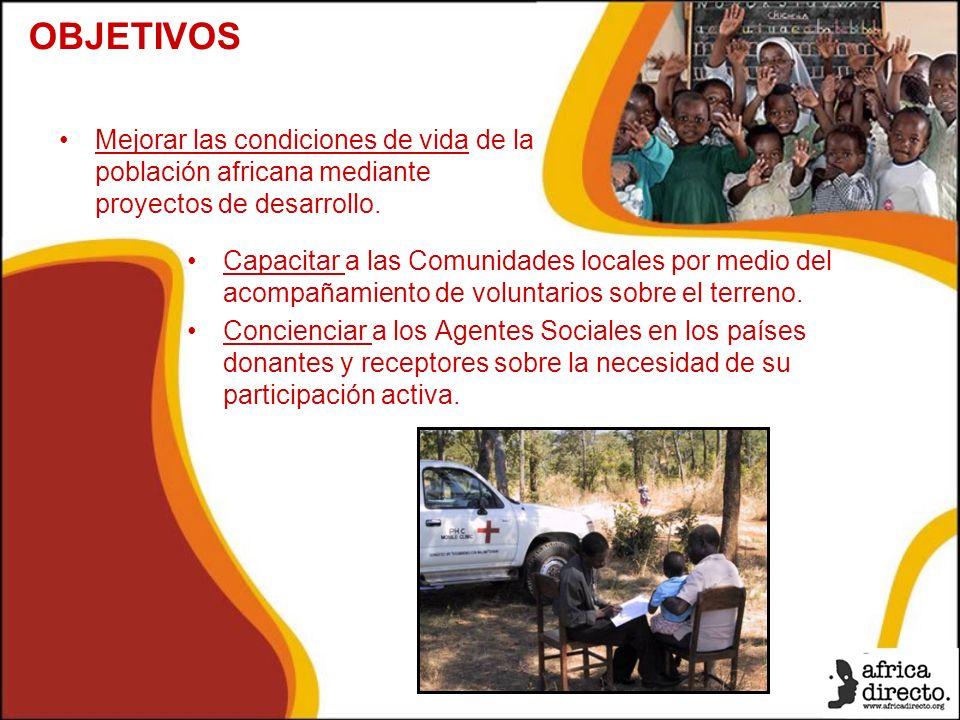 Capacitar a las Comunidades locales por medio del acompañamiento de voluntarios sobre el terreno.