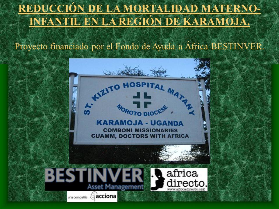 REDUCCIÓN DE LA MORTALIDAD MATERNO- INFANTIL EN LA REGIÓN DE KARAMOJA.
