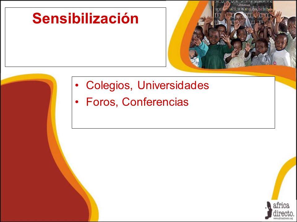 Sensibilización Colegios, Universidades Foros, Conferencias