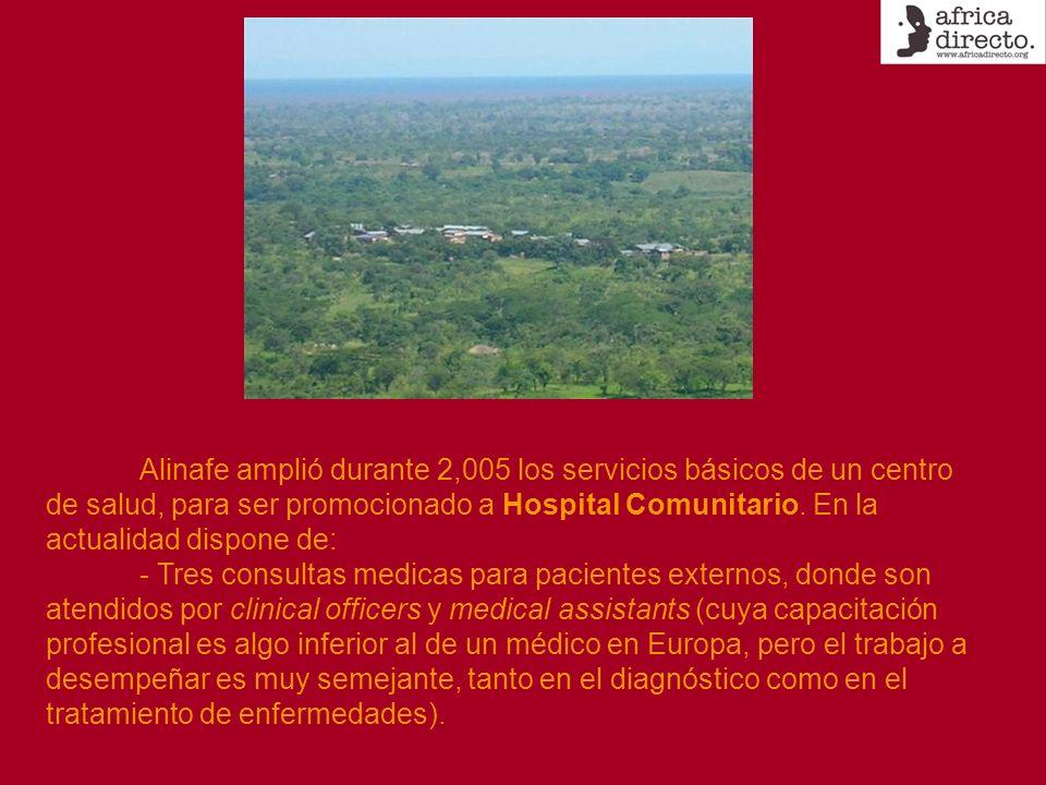 Alinafe amplió durante 2,005 los servicios básicos de un centro de salud, para ser promocionado a Hospital Comunitario. En la actualidad dispone de: -
