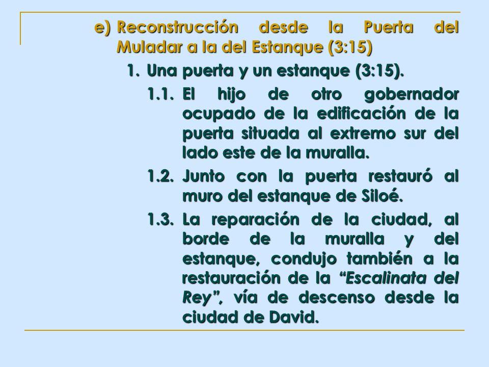 e)Reconstrucción desde la Puerta del Muladar a la del Estanque (3:15) 1. Una puerta y un estanque (3:15). 1.1.El hijo de otro gobernador ocupado de la