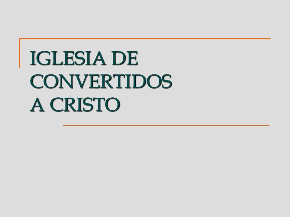Copyright 2004 © IGLESIA DE CONVERTIDOS A CRISTO.