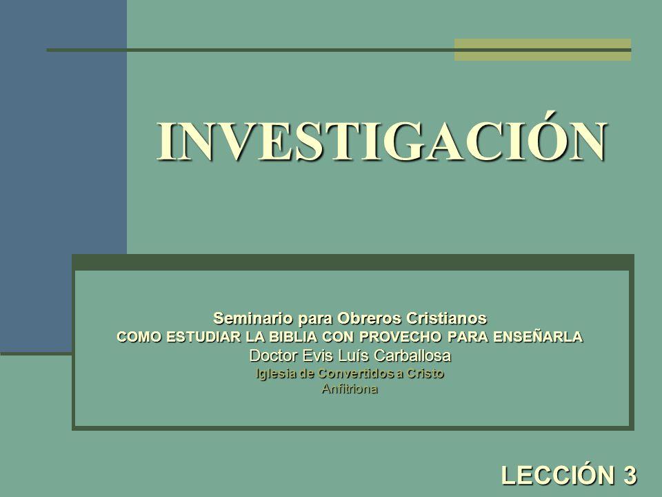 PASOS PARA LA INVESTIGACIÓN 1.SELECCIONE EL PASAJE 1.1.Lea el pasaje seleccionado en varias versiones.