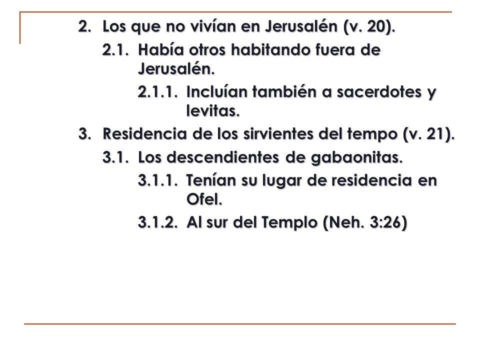 3.2.Los supervisores de los sirvientes del templo.
