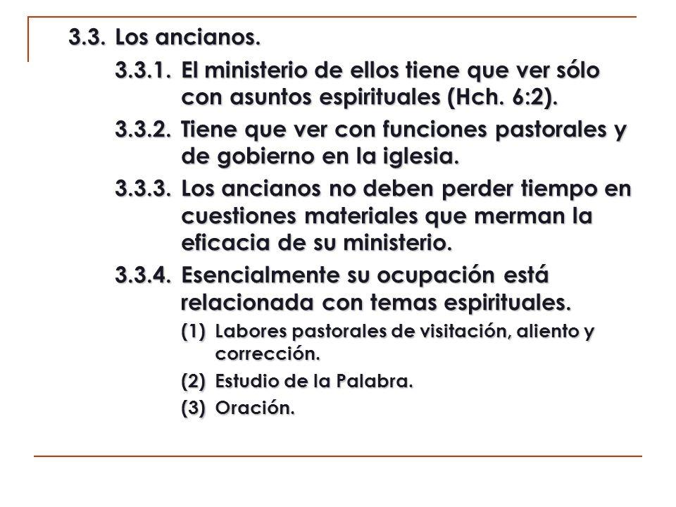 3.3.5.La obra total en manos de unos pocos trae la grave consecuencia de la desatención (Hch.