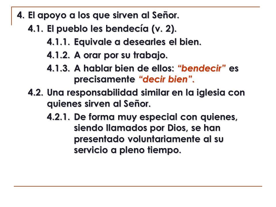 4.2.2.La obligación moral del creyente ante los que sirven (He.