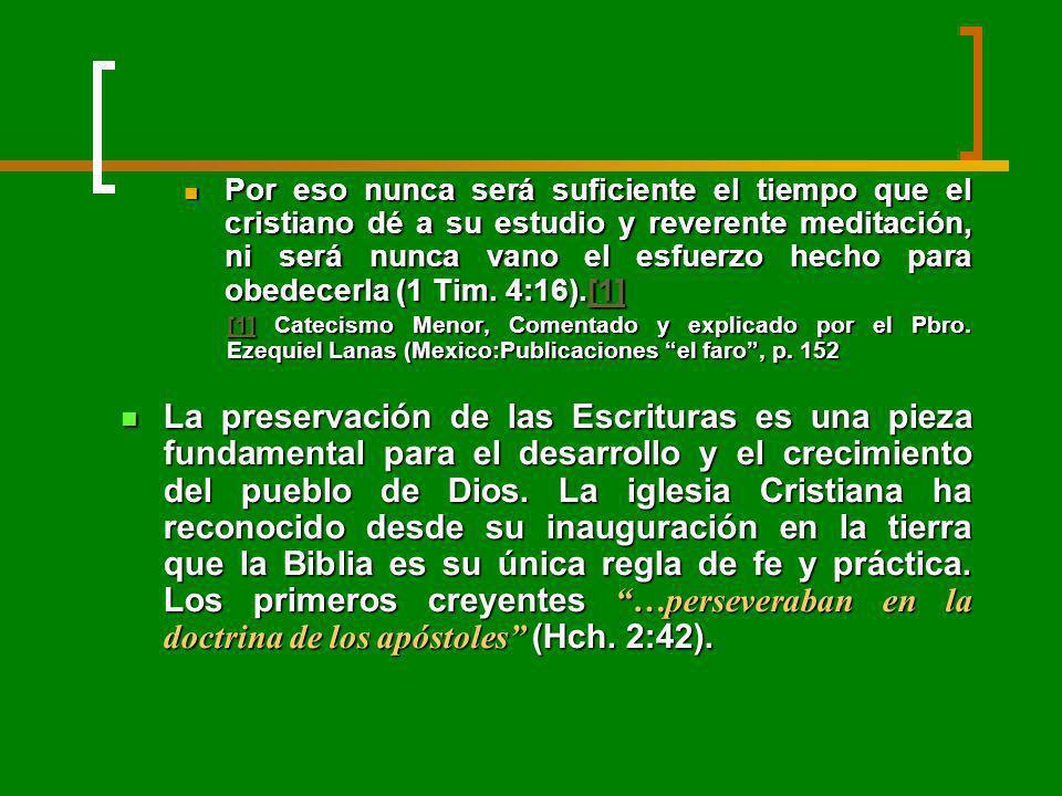 Por eso nunca será suficiente el tiempo que el cristiano dé a su estudio y reverente meditación, ni será nunca vano el esfuerzo hecho para obedecerla