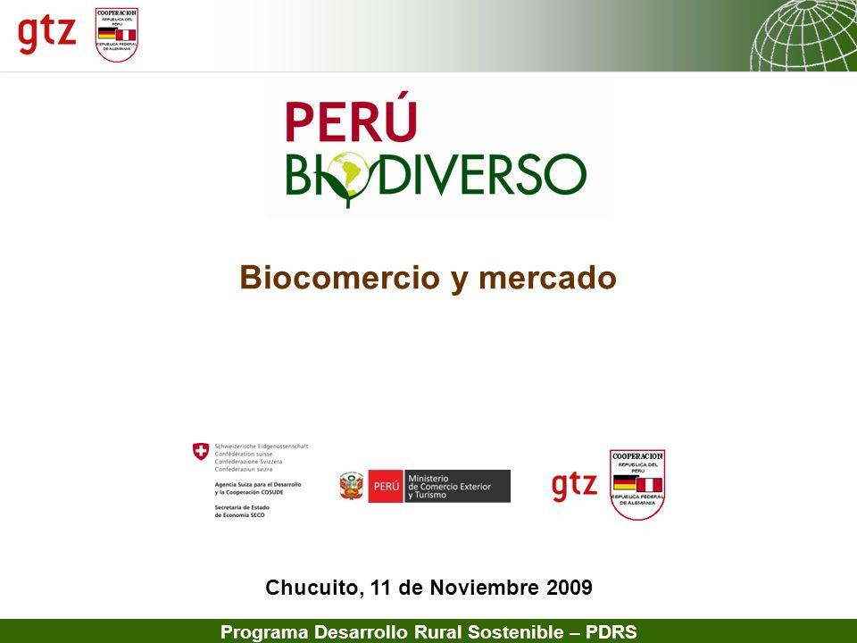 13.02.2014 Seite 1 Programa Desarrollo Rural Sostenible – PDRS Chucuito, 11 de Noviembre 2009 Biocomercio y mercado