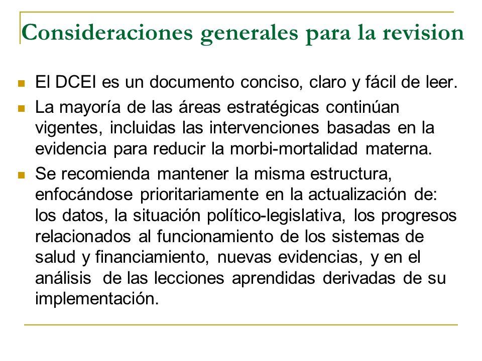 Consideraciones generales para la revision El DCEI es un documento conciso, claro y fácil de leer. La mayoría de las áreas estratégicas continúan vige