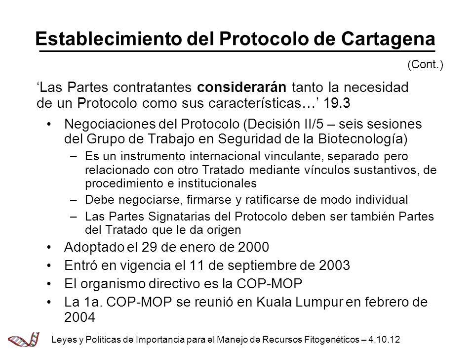 Negociaciones del Protocolo (Decisión II/5 – seis sesiones del Grupo de Trabajo en Seguridad de la Biotecnología) –Es un instrumento internacional vin