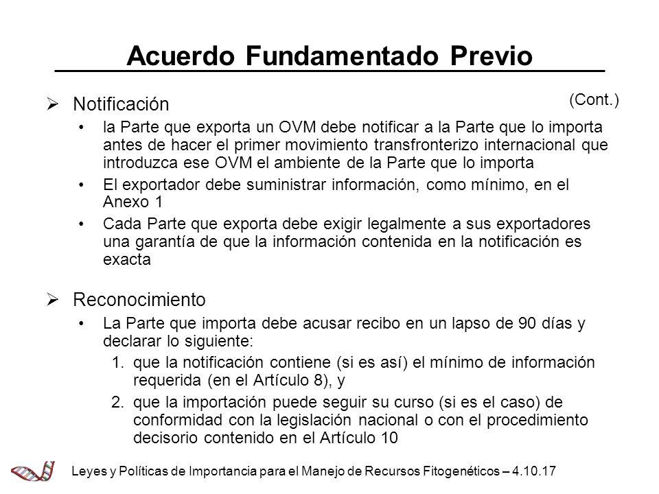 Acuerdo Fundamentado Previo Notificación la Parte que exporta un OVM debe notificar a la Parte que lo importa antes de hacer el primer movimiento tran