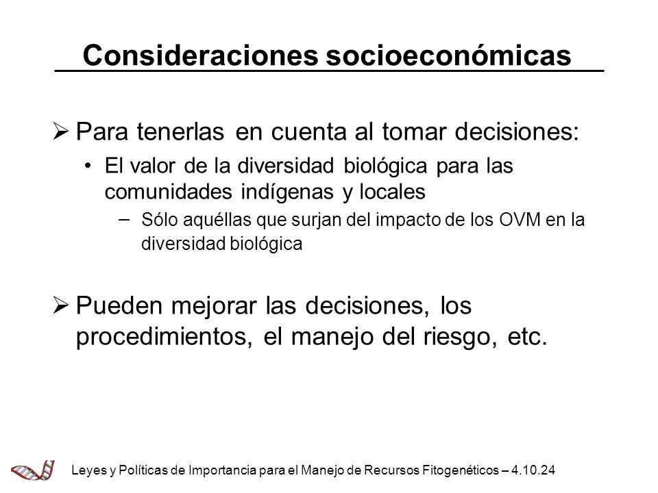 Consideraciones socioeconómicas Para tenerlas en cuenta al tomar decisiones: El valor de la diversidad biológica para las comunidades indígenas y loca