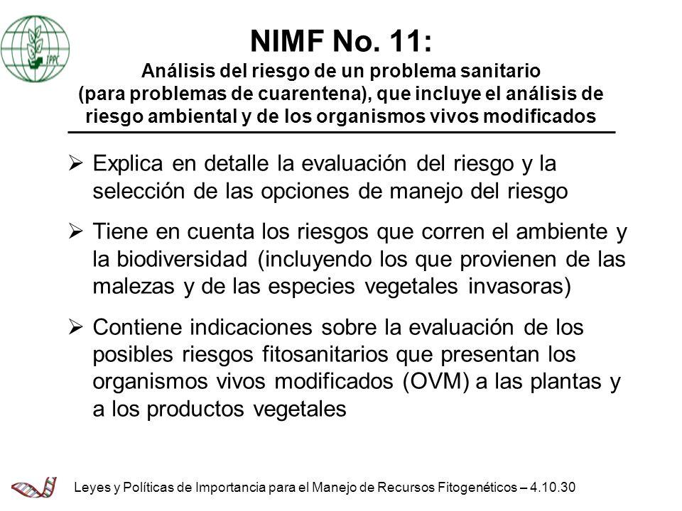 NIMF No. 11: Análisis del riesgo de un problema sanitario (para problemas de cuarentena), que incluye el análisis de riesgo ambiental y de los organis